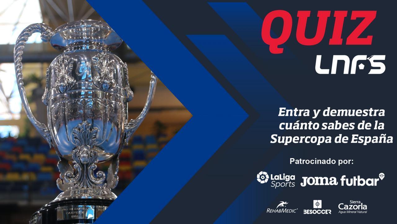 El QUIZ de la Supercopa de España.