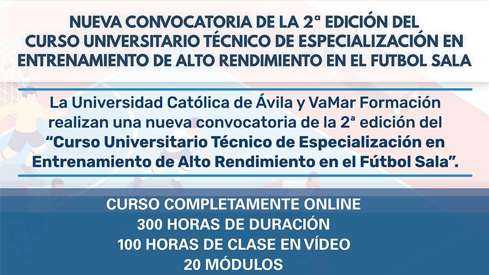 II Edición del 'Curso Técnico Universitario de Especialización en el Entrenamiento de Alto Rendimiento de Fútbol Sala' de VAMAR Formación